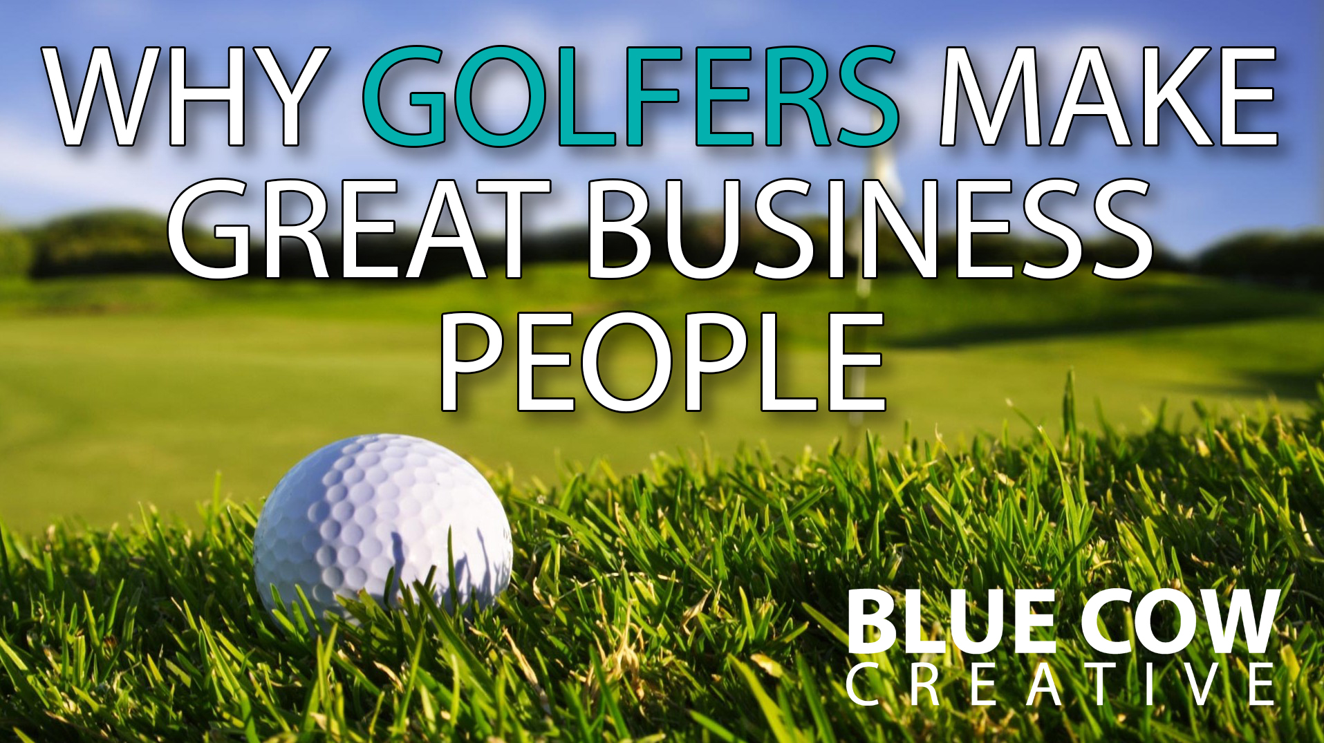 Why Golfers Make Great Business People