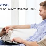 The Absolute Best Email Growth Marketing Hacks