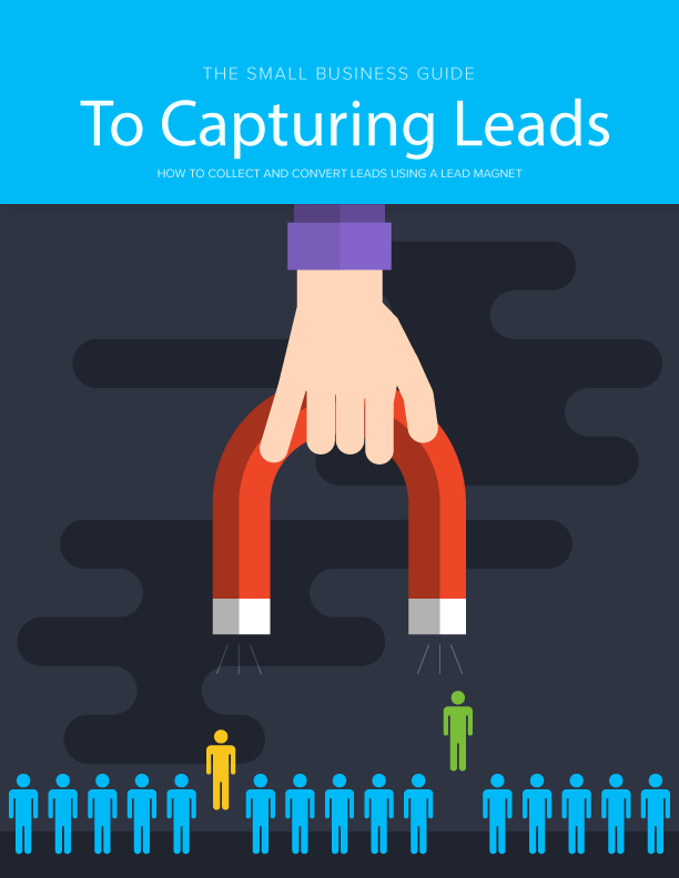 Small Business Guide To Capturing Leads