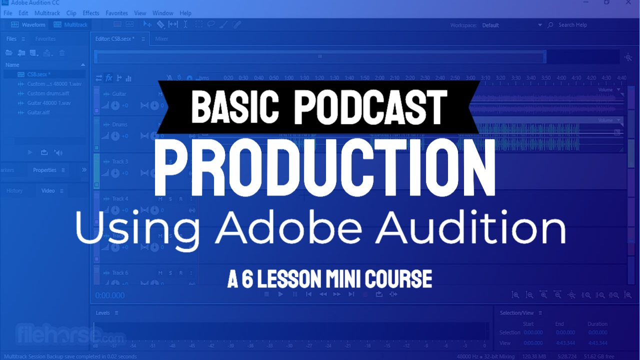 Basic Podcast Production with Adobe Audition